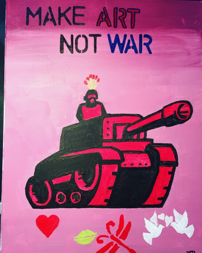 Make art not war by Philip Dodson